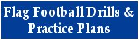 Over 45 Effective Flag Football Drills with Easy to Follow Instructions, Pictures & Diagrams